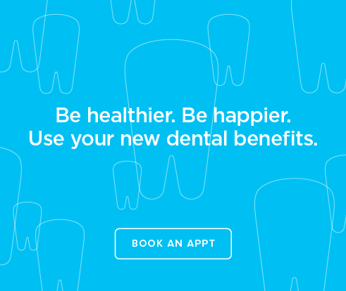 Be Heathier, Be Happier. Use your new dental benefits. - Canyon Modern Dentistry and Orthodontics