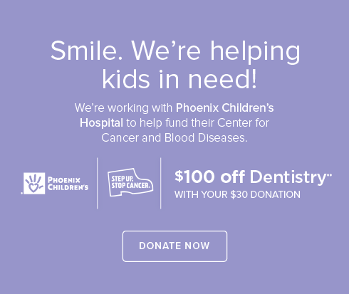 Canyon Modern Dentistry and Orthodontics- We're working withPhoenix Children's Hospital to help fund their Center for Cancer and Blood Disease